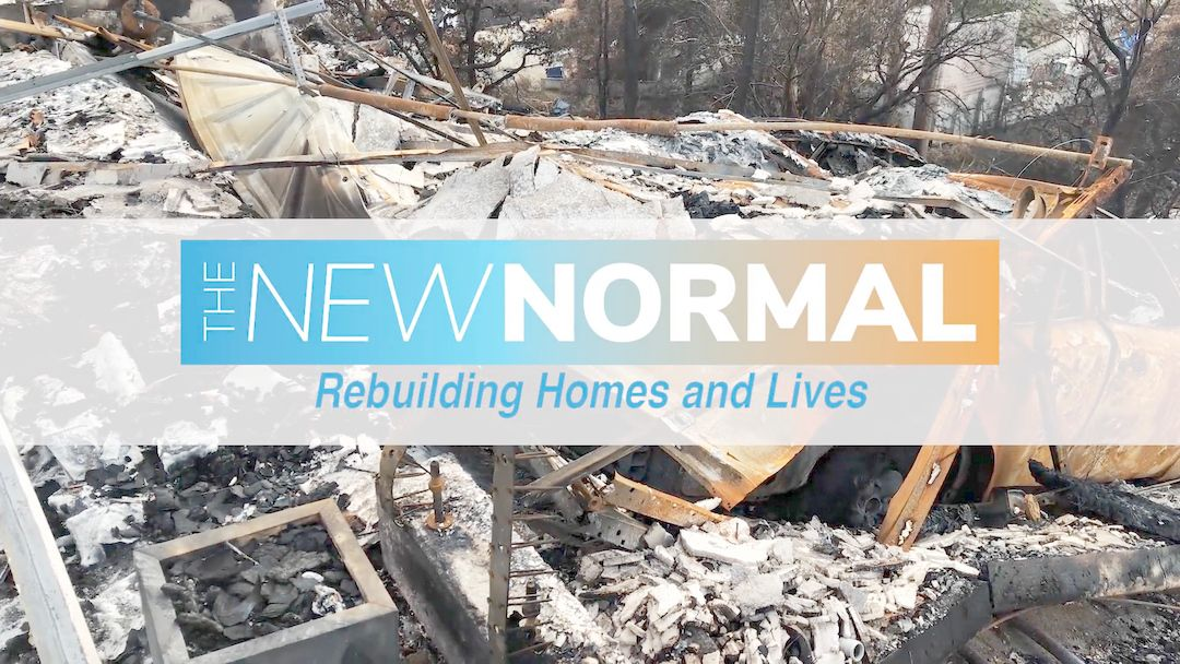 The New Normal Rebuilding Homes and Lives